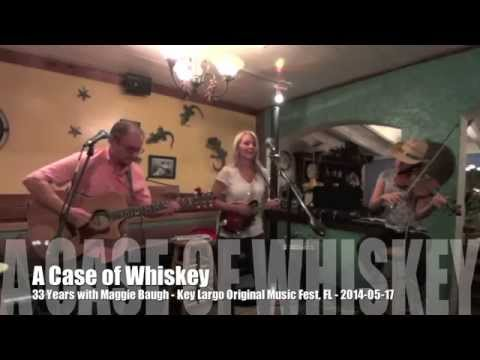 A Case Of Whiskey - 33 Years with Maggie Baugh - Key Largo Original Music Fest 2014, FL - 05-17-2014