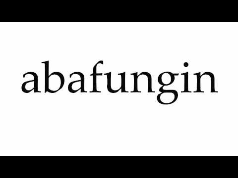 How to Pronounce abafungin