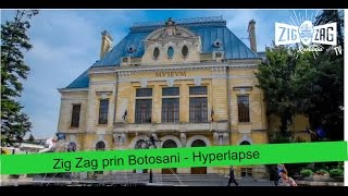 Botosani Romania  city photo : Zig Zag prin Botosani - Hyperlapse