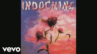 Indochine - Monte Cristo (Audio)