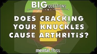 Does cracking your knuckles cause arthritis?  - Big Questions - (Ep. 214)