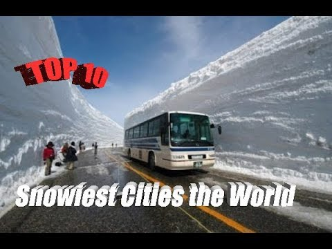 # Top 10 Snowiest Cities the World Average Snowfall