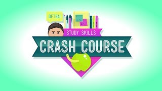 Welcome to Crash Course Study Skills! Over the next 10 weeks, Thomas Frank is going to help you learn to be a better student. We'll go over study tips, note taking, getting organized, and so much more!Thomas around the web:http://www.collegeinfogeek.comhttp://www.youtube.com/ThomasFrank***Crash Course is on Patreon! You can support us directly by signing up at http://www.patreon.com/crashcourseThanks to the following Patrons for their generous monthly contributions that help keep Crash Course free for everyone forever:Mark, Les Aker, Bob Kunz, mark austin, William McGraw, Jeffrey Thompson, Ruth Perez, Jason A Saslow, Shawn Arnold, Eric Prestemon, Malcolm Callis, Steve Marshall, Advait Shinde, Rachel Bright, Khaled El Shalakany, Ian Dundore, The Great Dionysus, Tim Curwick, Ken Penttinen, Dominic Dos Santos, Caleb Weeks, Kathrin Janßen, Nathan Taylor, Yana Leonor, Andrei Krishkevich, Brian Thomas Gossett, Chris Peters, Kathy & Tim Philip, Mayumi Maeda, Eric Kitchen, SR Foxley, Tom Trval, Andrea Bareis, Moritz Schmidt, Gianna Phelps, Jessica Wode, Daniel Baulig, Jirat --Want to find Crash Course elsewhere on the internet?Facebook - http://www.facebook.com/YouTubeCrashCourseTwitter - http://www.twitter.com/TheCrashCourseTumblr - http://thecrashcourse.tumblr.com Support Crash Course on Patreon: http://patreon.com/crashcourseCC Kids: http://www.youtube.com/crashcoursekids