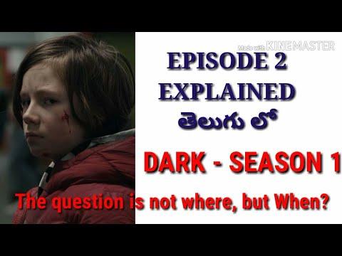 DARK S1-E2 # Season 1 Episode 2 # Netflix # Explained in Telugu