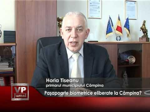 Pașapoarte biometrice eliberate la Câmpina?