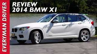 2014 BMW X1 Review On Everyman Driver
