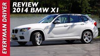 2014 BMW X1 Review On Everyman Driver