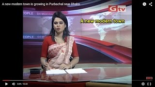 A new modern city is growing in Purbachal near Dhaka full download video download mp3 download music download