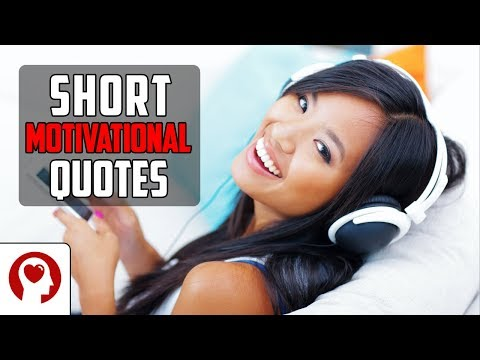 Short quotes - 20 Short Motivational Quotes - Best Inspirational Quotes