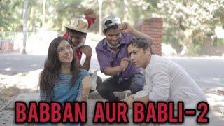 Video Babban Aur Babli - 2 | Harsh Beniwal MP3, 3GP, MP4, WEBM, AVI, FLV April 2018