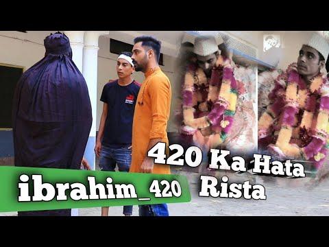 420 Ka Hata Rishta   ibrahim 420 new video   ibrahim420   ibrahim 420 Ki Video   Team 420   420