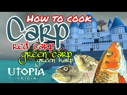 "All ""Carp"" Recipes! ( Red / Green / Karp ) - Utopia Origin Cooking (part 6)"