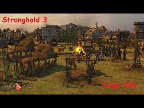 Let's Play | Stronghold 3 | 026 – Kriegskampagne: In die Falle gegangen… [HD][German]