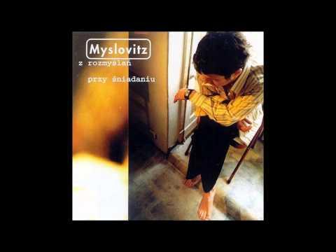 Myslovitz - Przemijania lyrics