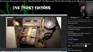 Rediff live Projet Fantome 3