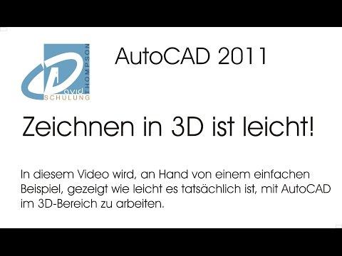 AutoCAD 2011 – so einfach zeichnen Sie in 3D