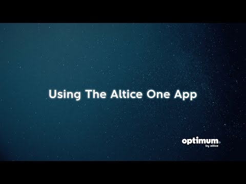 How To: Altice One App