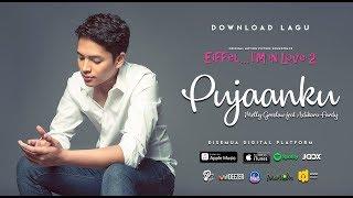 Video PUJAANKU Melly Goeslaw feat Adikara Fardy ( Video Lyrics ) MP3, 3GP, MP4, WEBM, AVI, FLV Juli 2018