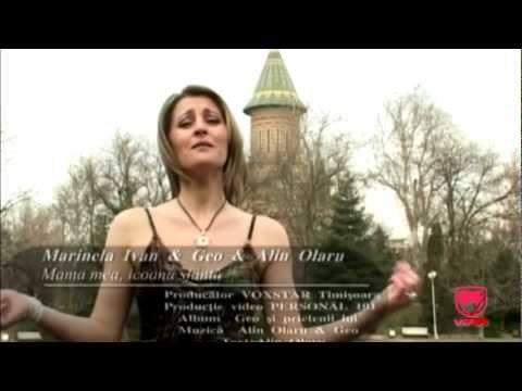 Marinela Ivan & Geo & Alin Olaru - Mama mea, icoana sfanta
