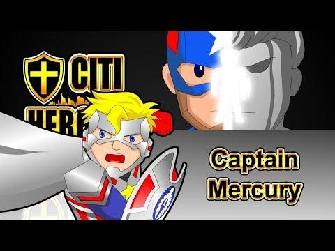"Citi Heroes EP101 ""Captain Mercury"""