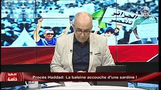 Procès Haddad: La baleine accouche d'une sardine !