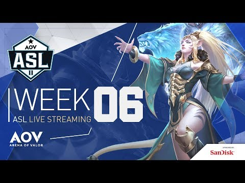 ASL Season 2 - Week #6 - Garena AOV (Arena Of Valor)