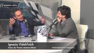 Ignacio Vidal Folch, autor de 'Pronto seremos felices'
