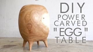 DIY Power-Carved Egg Table | Modern Builds | EP. 56