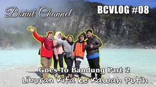 Video BCVLOG#8 - Serunya Ke Kawah Putih - Bandung Part 2 MP3, 3GP, MP4, WEBM, AVI, FLV Mei 2019