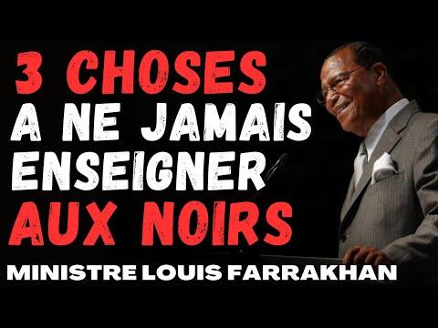 """""""3 choses qu'il ne faut JAMAIS enseigner aux Noirs"""" Ministre Louis Farrakhan"""
