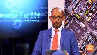 TechTalk with Solomon Season 10 EP 6&7 - Interview Wih Ethiopian Commodity Exchange (ECX) CEO Ermia