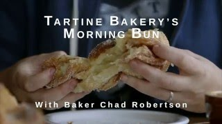 Video How To Make Tartine Bakery's Morning Buns With Chad Robertson MP3, 3GP, MP4, WEBM, AVI, FLV Agustus 2018