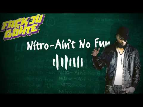 Nitro - Aint No Fun (Fack Ju Göhte) OFFICIAL