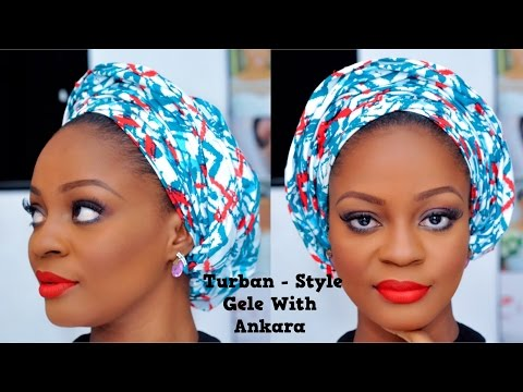 How To Tie A Turban-Style Gele With Ankara | Omobola Missglam