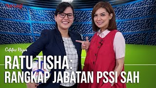"Download Video Catatan Najwa - Sepak Bola Urusan Kita: Ratu Tisha, ""Rangkap Jabatan PSSI Sah"" (Part 3) MP3 3GP MP4"