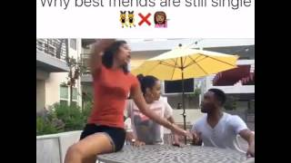 Funny Video: Why Best Friends Are Still Single