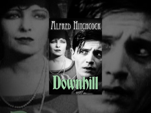 alfred hitchcock - Downhill (released in the U.S. as