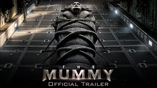 Video The Mummy - Official Trailer (HD) MP3, 3GP, MP4, WEBM, AVI, FLV Desember 2017
