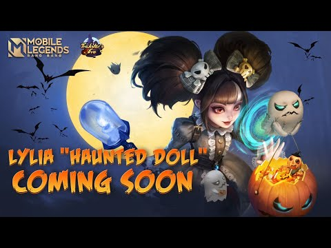 LYLIA New Skin | Haunted Doll | Mobile Legends: Bang Bang