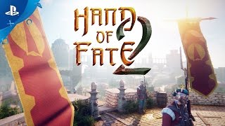 Hand of Fate 2 - PlayStation Experience 2016: Story Trailer