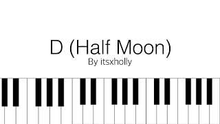 Video D (Half Moon) // Dean // Piano Tutorial + SHEETS MP3, 3GP, MP4, WEBM, AVI, FLV Juli 2018