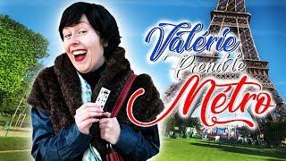 Video VALÉRIE PREND LE MÉTRO MP3, 3GP, MP4, WEBM, AVI, FLV Juli 2018