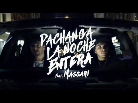Pachanga feat. Massari - La Noche Entera - Official Video Clip