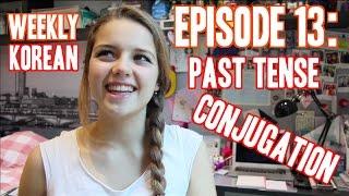 Episode 13: Past Tense Conjugation