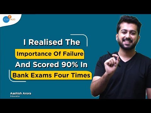 The Absolutely Wrong Definition Of Failure Among Students   Aashish Arora @Studified   Josh Talks
