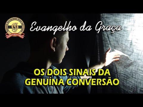OS DOIS SINAIS DA GENUÍNA CONVERSÃO