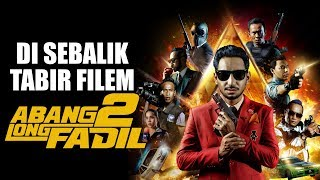 Nonton Abang Long Fadil 2   Di Sebalik Tabir Filem Abang Long Fadil 2 Film Subtitle Indonesia Streaming Movie Download