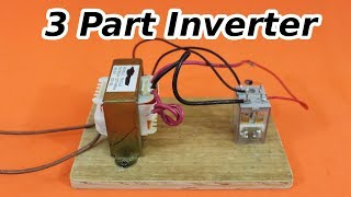 12 VDC to 120 VAC Inverter with 3 Components