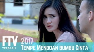 Video FTV Isel Fricella & Riza Shahab | Tempe Mendoan Bumbu Cinta MP3, 3GP, MP4, WEBM, AVI, FLV September 2018