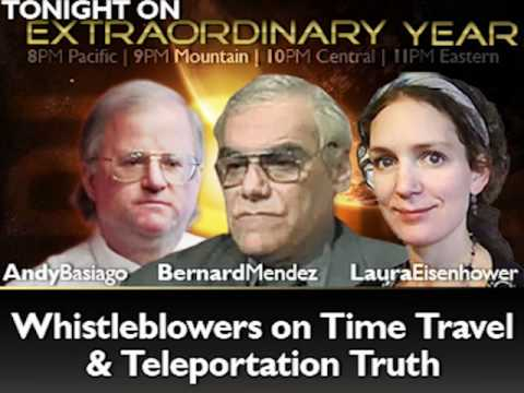 Whistleblowers on US Govt Time Travel & Teleportation   Extraordinary Year July 11, 2012